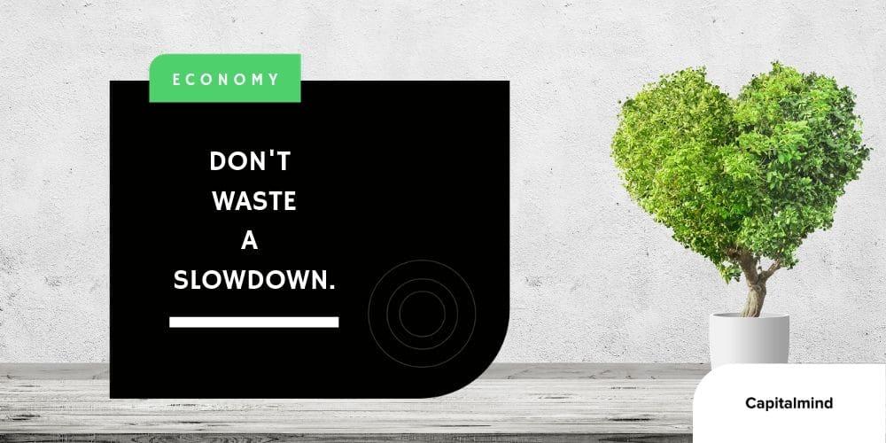 dont-waste-a-slowdown.jpg